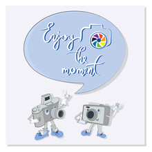 Enjoy The Moment Funny Camera Funny Characters  Quote Speech Bubbles Composition  Cameras Words And A Bird Design For The Site Printing On Paper Or Textiles   Sticker