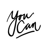 You can - hand lettering inscription. Inspiring vector quote. Phrase vector overlay.
