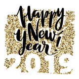Happy new year hand drawn words on golden glitter background. New year banner with light effects. Design for holiday greeting cards and invitations. - 223257489