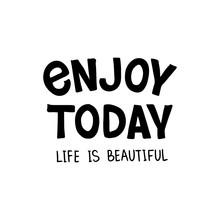Enjoy Today Lettering  Sticker