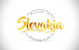 Slovakia Welcome To Word Text with Handwritten Font and Golden Texture Design.
