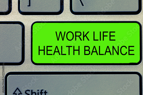 Leinwanddruck Bild Conceptual hand writing showing Work Life Health Balance. Business photo text Stability and Harmony to prevent burnt out.