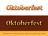 Oktoberfest typography logo for Greating Cards - Vector lettering template.
