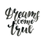 Watercolor lettering phrases on white background. Hand painted calygraphy set. Dreams come true isolated for design, print, fabric or background. - 224759242