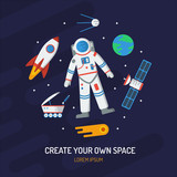 Space card. Create your own space. Astronomy round concept with astronaut, the Earth, comet, satellite, rocket, etc. Flat vector illustration.