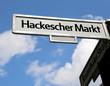 sign of place called Hackescher Markt in Berlin City