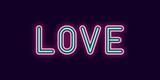Neon inscription of Love. Vector illustration