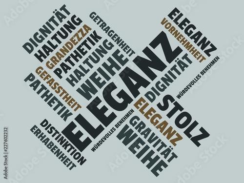 Leinwanddruck Bild Das Wort - Eleganz - abgebildet in einer Wortwolke mit zusammenhängenden Wörtern