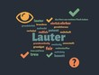 Das Wort - Lauter - abgebildet in einer Wortwolke mit zusammenhängenden Wörtern - 227605070