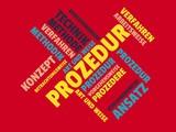 Das Wort - Prozedur - abgebildet in einer Wortwolke mit zusammenhängenden Wörtern