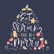 Eat drink and be merry, hand written lettering, christmas and new year element, poster for your design.