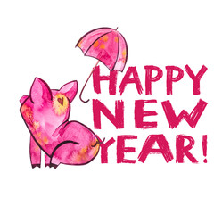 Cute pig with creative 2019 New Year lettering. Symbol of the year in the Chinese calendar. Isolated. Watercolor illustration.
