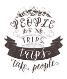 Vector hand-lettering quote of travel and montains. Motivation phrases.