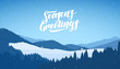Winter snowy mountains christmas landscape with cartoon houses and handwritten lettering of Season's Greetings.