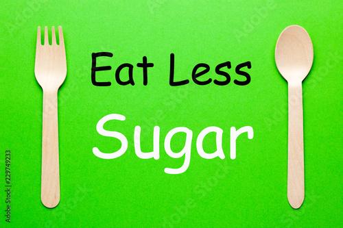 Leinwanddruck Bild Eat Less Sugar