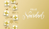 Feliz Navidad Merry Christmas golden greeting card on premium background. Vector Christmas Spanish Navidad calligraphy lettering, gifts and gold glitter stars or snowflakes - 230661074