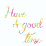 Have a good time  - 230880239