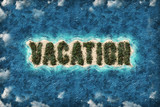 Illustration of an isolated island forming the word Vacation - 230931628