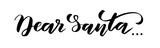 Brush calligraphy Dear Santa - 231071437