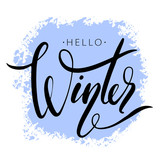 Hello winter phrase by hand on colorful background stroke. Hand drawn creative calligraphy and brush pen lettering, design for holiday greeting cards, banners and invitations. - 231093415