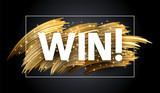 Win shiny card with golden brush strokes on grey background. - 231867444