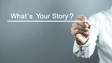 Hand writing What's Your Story. Business concept - 231942676