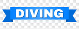 DIVING text on a ribbon. Designed with white caption and blue tape. Vector banner with DIVING tag on a transparent background. - 232214050