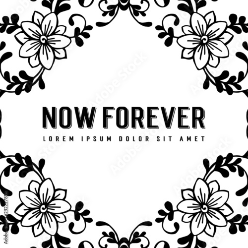 Floral swirls and flowers for now forever decorative frame - 232227855