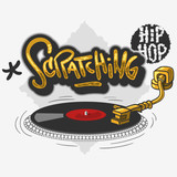 Scratching Hip Hop Related Tag Graffiti Influenced Design with a turntable for t-shirt or sticker on a white background. Vector Image.