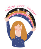 Young girl with space rainbow and text - ' Follow your dreams'. Stylish motivational poster or cute t-shirt print. Vector illustration. - 233385402