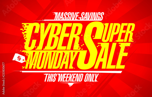 Cyber monday super sale, vector banner