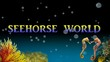 SEEHORSE WORLD