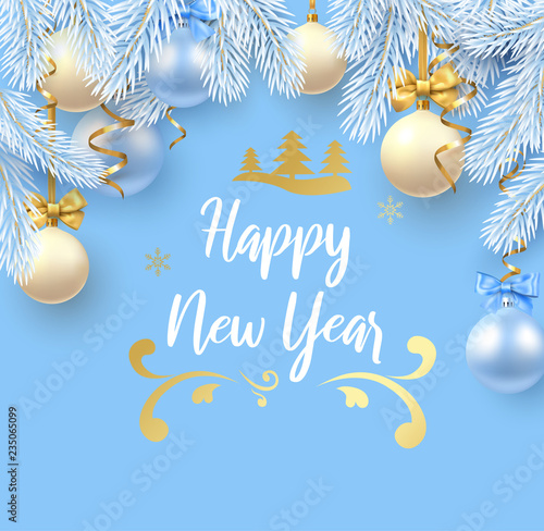 Blue Happy New Year greeting card with fir branches and Christmas balls. - 235065099