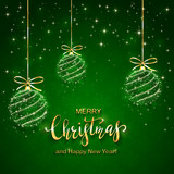 Shining Christmas balls and Text Merry Christmas on Green Background