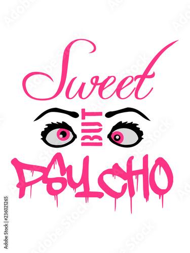 canvas print picture augen cool süß spruch sweet cute but psycho design lustig verrückt psychopath wahnsinnig crazy komisch niedlich hübsch schön mädchen frau weiblich girl frech klein logo text