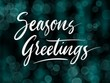 Seasons greetings handwriting calligraphy. Good use for logotype, symbol, cover label, product, brand, poster title or any graphic design you want. Easy to use or change color