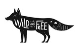 Vector illustration with cute black fox and lettering quote - Wild and Free. Doodle mountains and pine trees. Inspirational typography poster with animal - 236448856