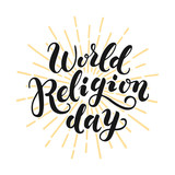 World Religion Day. Hand drawn lettering for greeting card on white background