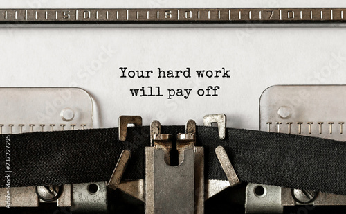 Foto Murales Text Your hard work will pay off typed on retro typewriter