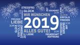 2019 - wir wünschen alles gute mit feuerwerk