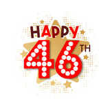 Happy 46th Birthday - 237827661
