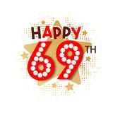 Happy 69th Birthday - 237827826
