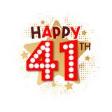 Happy 41th Birthday - 237828443