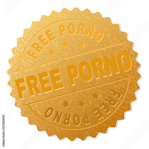 FREE PORNO gold stamp reward. Vector gold medal with FREE PORNO text. Text labels are placed between parallel lines and on circle. Golden area has metallic effect.