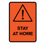 Stay at home warning sign - 237981622