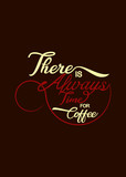 lettering typography poster, coffee Quote