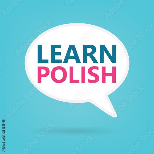 learn polish written on a speech bubble- vector illustration