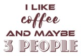 Coffee text quote poster with coffee quote.