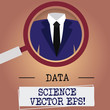 Writing note showing Data Science photo Eps. Business photo showcasing Digital information analysis modern technology Magnifying Glass Enlarging a Tuxedo and Label Tag Below