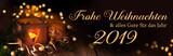 Frohe Weihnachten und alles Gute für das Jahr 2019  -  Weihnachtskarte, deutsch, 2018,2019